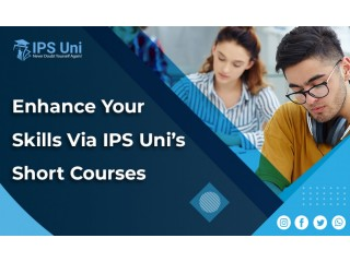 Enhance Your Skills via IPS Uni's Short Courses